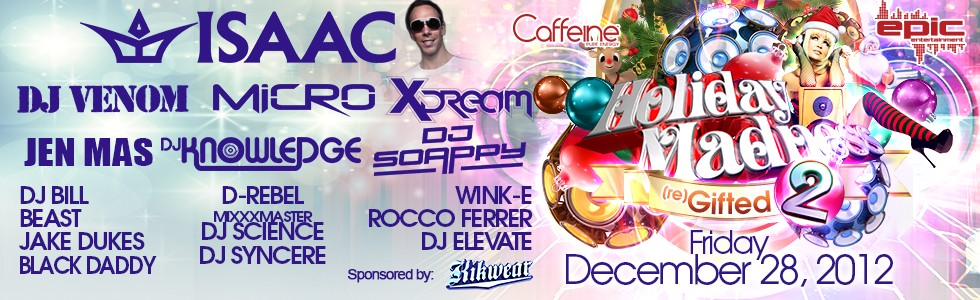 Caffeine and Stimulant present Holiday Madness 2 reGifted
