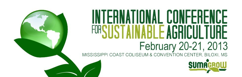 2013 International Conference For Sustainable Agriculture